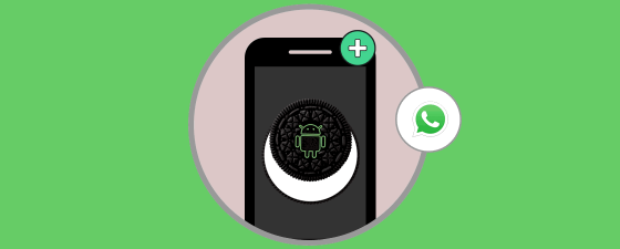 notificaciones whatsapp android oreo