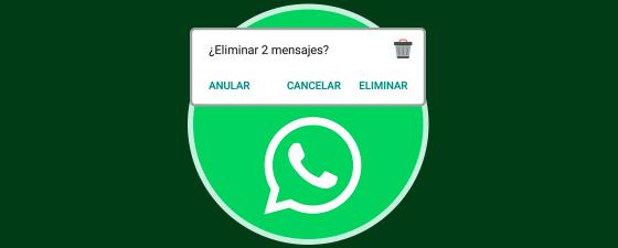 anular mensaje enviado whatsapp