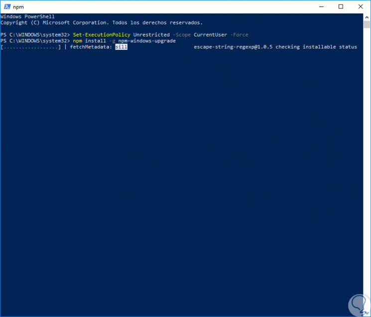 Cómo actualizar NPM con PowerShell en Windows 10 - Solvetic