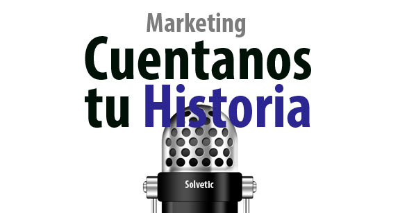 cuentanos_historia_solvetic_marketing.jpg