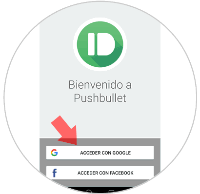 4-Pushbullet-acceder-con-Google.png