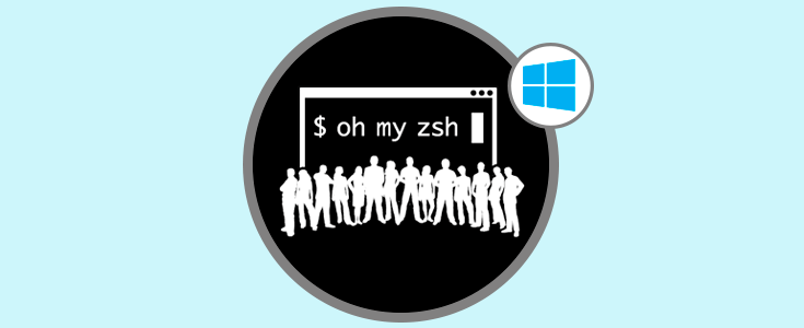 Cómo instalar ZSH y OH MY ZSH en Windows 10 - Solvetic