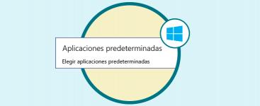 Cómo poner programa por defecto (predeterminado) Windows 10