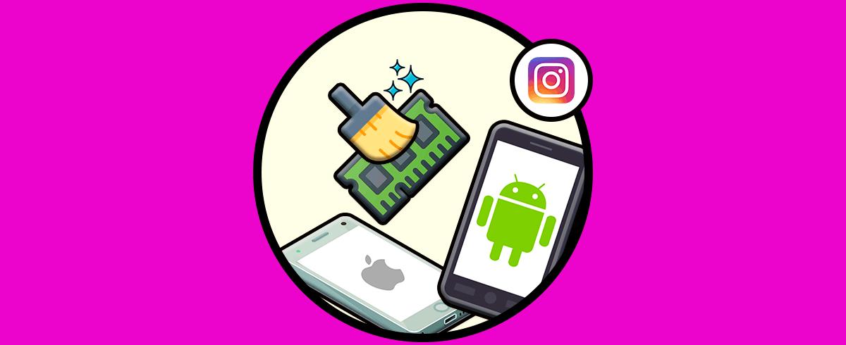 Cómo borrar caché Instagram en Android o iPhone - Solvetic