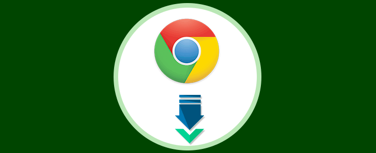 Cómo descargar Google Chrome Offline completo - Solvetic